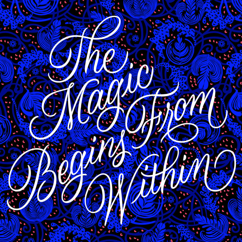 The Magic Begins From Within | Poster
